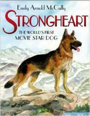 STRONGHEART by Emily Arnold McCully