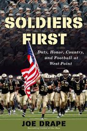 SOLDIERS FIRST by Joe Drape