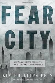 FEAR CITY by Kim Phillips-Fein