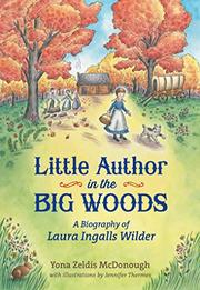 LITTLE AUTHOR IN THE BIG WOODS by Yona Zeldis McDonough