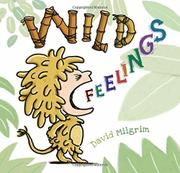 WILD FEELINGS by David Milgrim