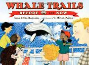 WHALE TRAILS, BEFORE AND NOW by Lesa Cline-Ransome