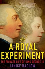 A ROYAL EXPERIMENT by Janice Hadlow