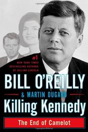 KILLING KENNEDY by Bill O'Reilly
