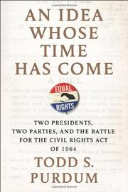 AN IDEA WHOSE TIME HAS COME by Todd S. Purdum