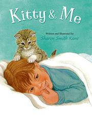 KITTY AND ME by Sharon Smith Kane