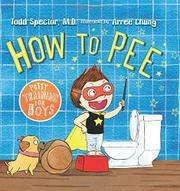 HOW TO PEE by Todd Spector