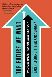THE FUTURE WE WANT by Sarah Leonard