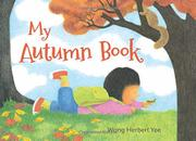 MY AUTUMN BOOK by Wong Herbert Yee