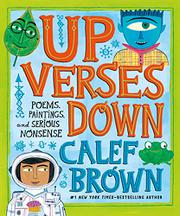 UP VERSES DOWN by Calef Brown