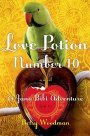 LOVE POTION NUMBER 10 by Betsy Woodman