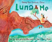 LUNA AND ME by Jenny Sue Kostecki-Shaw