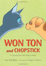 WON TON AND CHOPSTICK by Lee Wardlaw