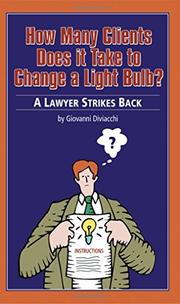 HOW MANY CLIENTS DOES IT TAKE TO CHANGE A LIGHTBULB by Giovanni Diviacchi