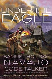 UNDER THE EAGLE by Samuel Holiday