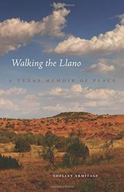 Walking the Llano by Shelley Armitage