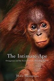 THE INTIMATE APE by Shawn Thompson