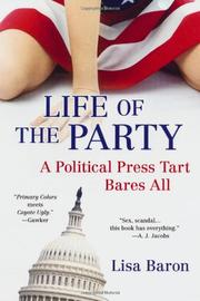 LIFE OF THE PARTY by Lisa Baron