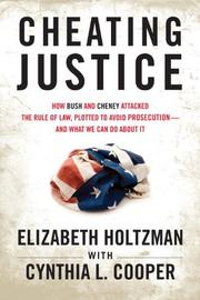CHEATING JUSTICE by Elizabeth Holtzman
