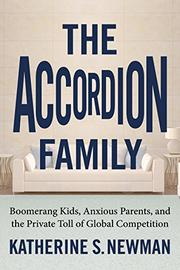 THE ACCORDION FAMILY by Katherine S. Newman