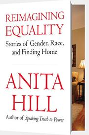 REIMAGINING EQUALITY by Anita Hill