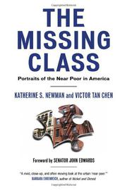 THE MISSING CLASS by Katherine S. Newman