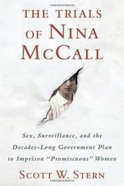 THE TRIALS OF NINA MCCALL by Scott W. Stern