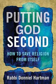PUTTING GOD SECOND by Donniel Hartman