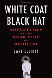 WHITE COAT BLACK HAT by Carl Elliott