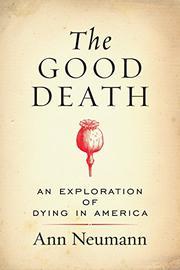 THE GOOD DEATH by Ann Neumann