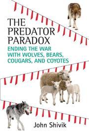 THE PREDATOR PARADOX by John Shivik