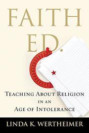 FAITH ED by Linda K. Wertheimer