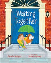 WAITING TOGETHER by Danielle Dufayet