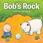 BOB'S ROCK by Ann Hassett