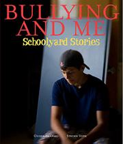 BULLYING AND ME by Ouisie Shapiro