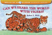 Cover art for CAN WE SHARE THE WORLD WITH TIGERS?