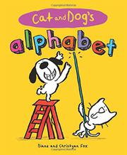 CAT AND DOG'S ALPHABET by Diane Fox