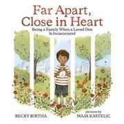 FAR APART, CLOSE IN HEART by Becky Birtha