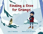 FINDING A DOVE FOR GRAMPS by Lisa J. Amstutz