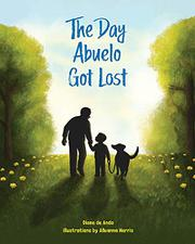 THE DAY ABUELO GOT LOST by Diane  de Anda