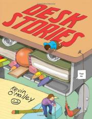 DESK STORIES by Kevin O'Malley