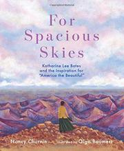 FOR SPACIOUS SKIES by Nancy Churnin