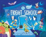 FRIGHT SCHOOL by Janet Lawler
