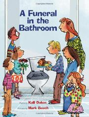 A FUNERAL IN THE BATHROOM by Kalli Dakos