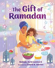 THE GIFT OF RAMADAN by Rabiah York Lumbard