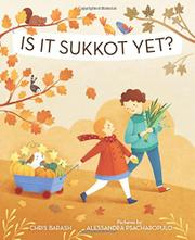 IS IT SUKKOT YET? by Chris Barash