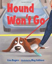 HOUND WON'T GO by Lisa Rogers
