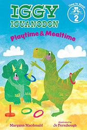 PLAYTIME & MEALTIME by Maryann Macdonald