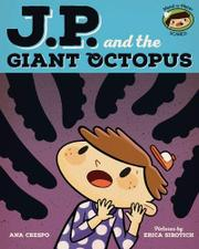 J.P. AND THE GIANT OCTOPUS by Ana Crespo