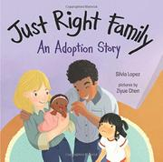 JUST RIGHT FAMILY by Silvia Lopez
